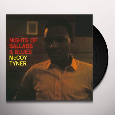 Mccoy Tyner NIGHTS OF BALLADS & BLUES Vinyl Record