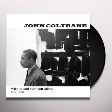 John Coltrane WITHIN & WITHOUT MILES LIVE 1960 Vinyl Record