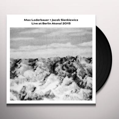 Max Loderbauer / Jacek Sienkiewicz LIVE AT BERLIN ATONAL 2015 Vinyl Record
