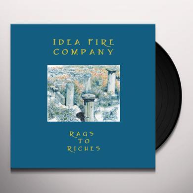 IDEA FIRE COMPANY RAGS TO RICHES Vinyl Record
