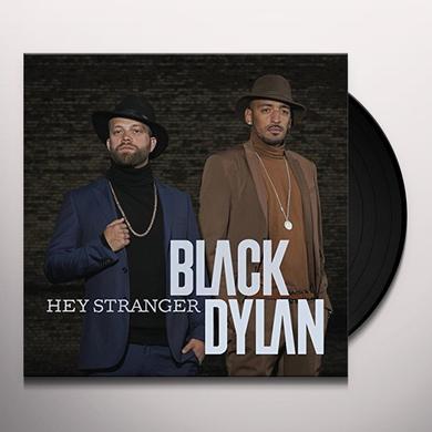BLACK DYLAN HEY STRANGER Vinyl Record