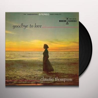 Claudia Thompson GOODBYE TO LOVE Vinyl Record