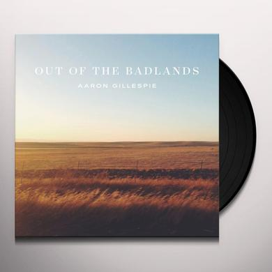 Aaron Gillespie OUT OF THE BADLANDS Vinyl Record