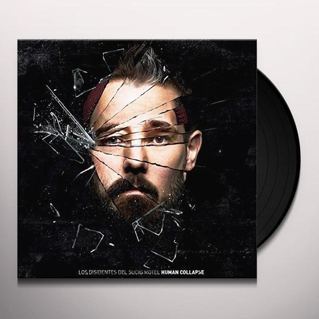 LOS DISIDENTES DEL SUCIO MOTEL HUMAN COLLAPSE Vinyl Record