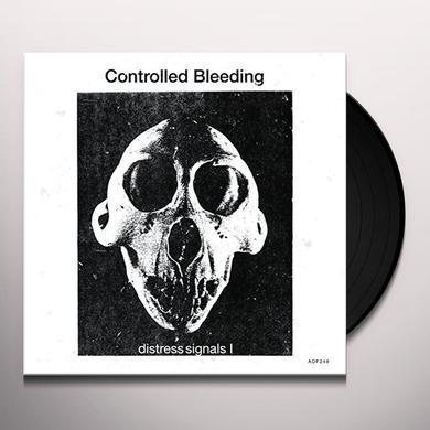 Controlled Bleeding DISTRESS SIGNALS I Vinyl Record