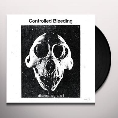 Controlled Bleeding DISTRESS SIGNALS I Vinyl Record