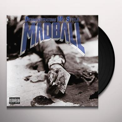 Madball DEMONSTRATING MY STYLE Vinyl Record - Holland Import