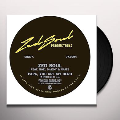 Zed Soul / Noel Mckoy / Najee PAPA YOU ARE MY HERO Vinyl Record