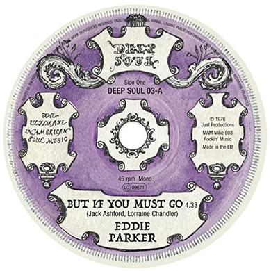 Eddie Parker / Debbie Taylor / Hesitations BUT IF YOU MUST GO / ALL THAT I HAVE Vinyl Record