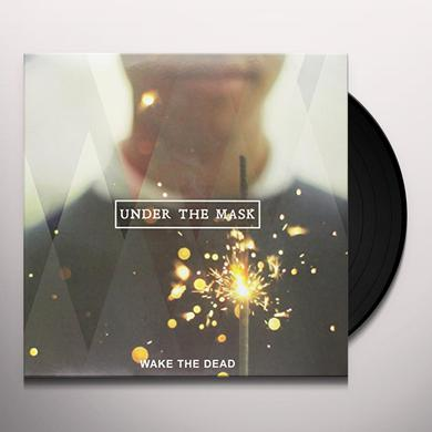 Wake the Dead UNDER THE MASK Vinyl Record