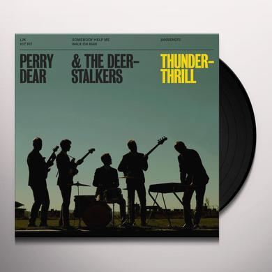 Perry Dear & The Deerstalkers THUNDERTHRILL Vinyl Record