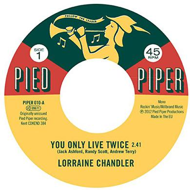 Lorraine Chandler / Pied Piper Players YOU ONLY LIVE TWICE / HOLD TO MY BABY Vinyl Record