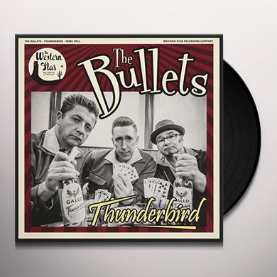 Bullets THUNDERBIRD Vinyl Record