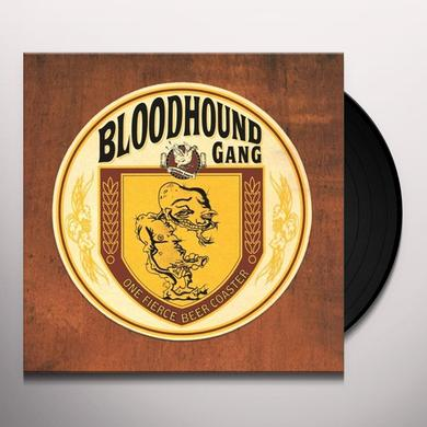 Bloodhound Gang ONE FIERCE BEER COASTER Vinyl Record