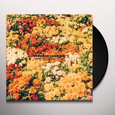 Brendan Canning HOME WRECKING YEARS Vinyl Record