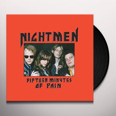 NIGHTMEN FIFTEEN MINUTES OF PAIN Vinyl Record