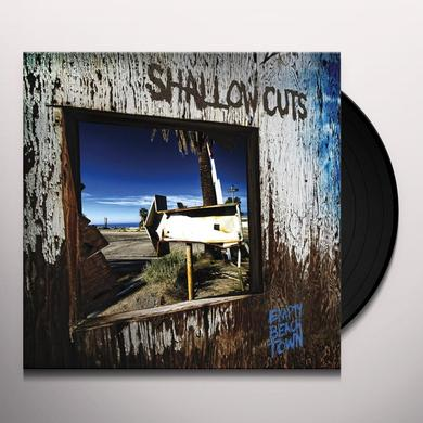 SHALLOW CUTS EMPTY BEACH TOWN Vinyl Record