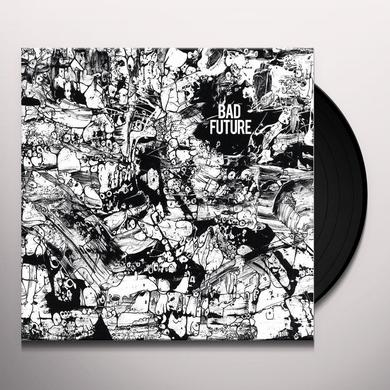 BAD FUTURE Vinyl Record