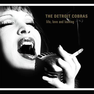 Detroit Cobras LIFE LOVE & LEAVING Vinyl Record