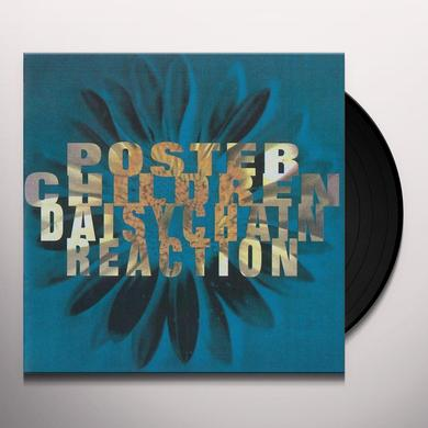 Poster Children DAISYCHAIN REACTION (25TH ANNIVERSARY EDITION) Vinyl Record