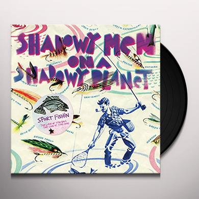 Shadowy Men On A Shadowy Planet SPORT FISHIN: LURE OF THE BAIT THE LUCK OF HOOK Vinyl Record