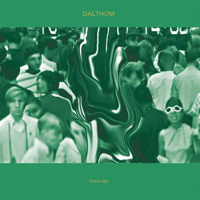 DALTHOM FRAME SLIP Vinyl Record