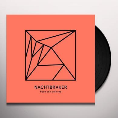 Nachtbraker POLLO CON POLLO Vinyl Record