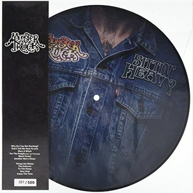 Monster Truck SITTIN HEAVY Vinyl Record - Picture Disc, Canada Import