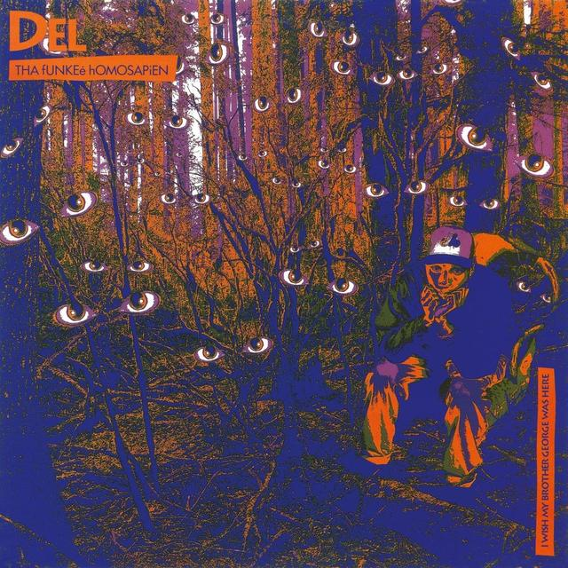 Del Tha Funkee Homosapien I WISH MY BROTHER GEORGE WAS HERE Vinyl Record - Holland Import