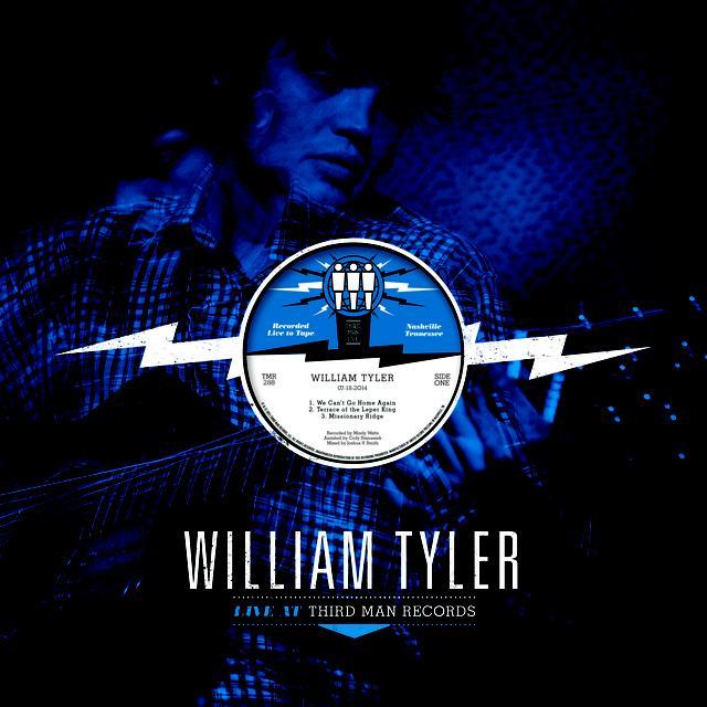 William Tyler LIVE AT THIRD MAN RECORDS Vinyl Record