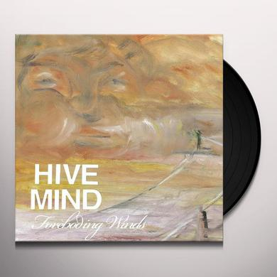 Hive Mind FOREBODING WINDS Vinyl Record