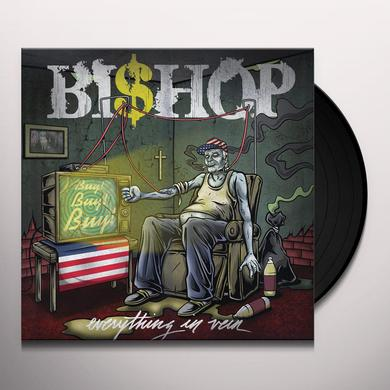 Bishop EVERYTHING IN VEIN Vinyl Record
