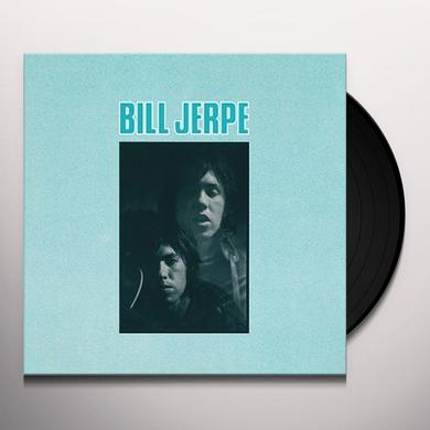 BILL JERPE Vinyl Record - Gatefold Sleeve, Limited Edition, 180 Gram Pressing, Remastered, Digital Download Included
