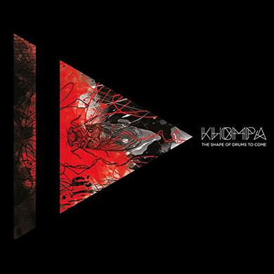 KHOMPA SHAPE OF DRUMS TO COME Vinyl Record