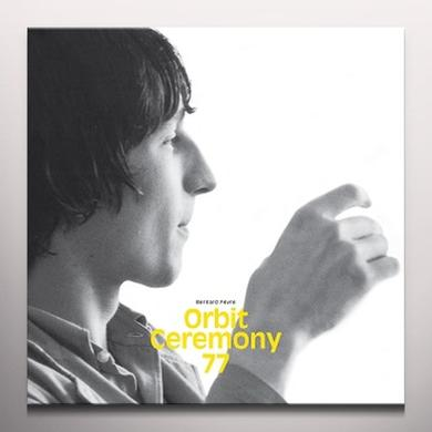Bernard Fevre ORBIT CEREMONY 77 Vinyl Record - Colored Vinyl, Limited Edition, 180 Gram Pressing, Digital Download Included