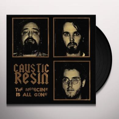 Caustic Resin THE MEDICINE IS ALL GONE Vinyl Record