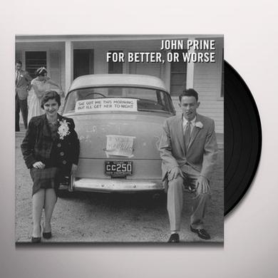 John Prine FOR BETTER OR WORSE Vinyl Record