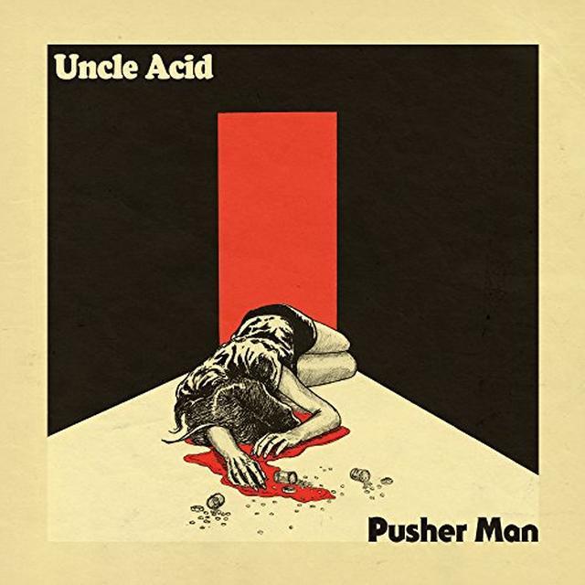 UNCLE ACID / DEADBEATS PUSHER MAN Vinyl Record