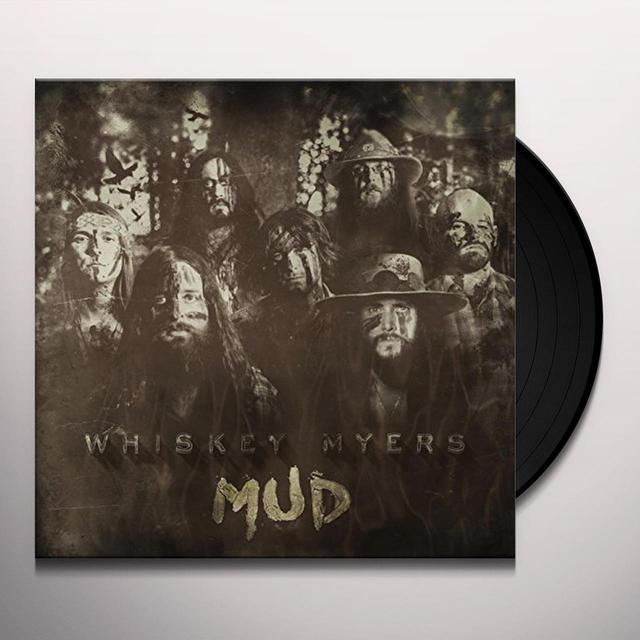 Whiskey Myers MUD Vinyl Record
