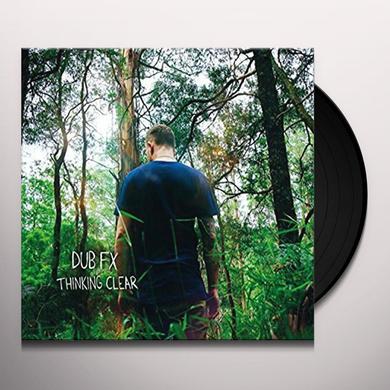 Dub Fx THINKING CLEAR Vinyl Record