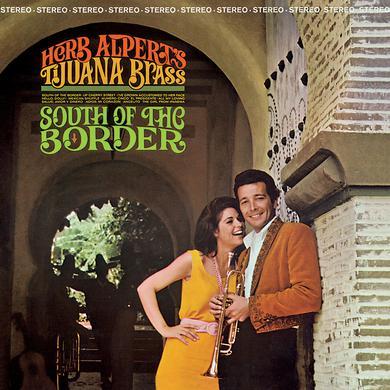 Herb Alpert & Tijuana Brass SOUTH OF THE BORDER Vinyl Record