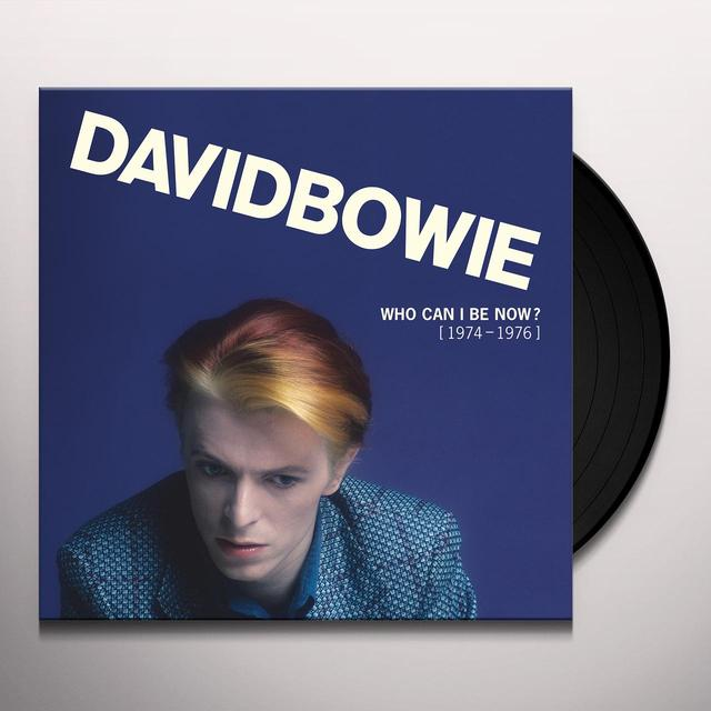 David Bowie WHO CAN I BE NOW (1974 TO 1976)  (BOX) Vinyl Record - 180 Gram Pressing