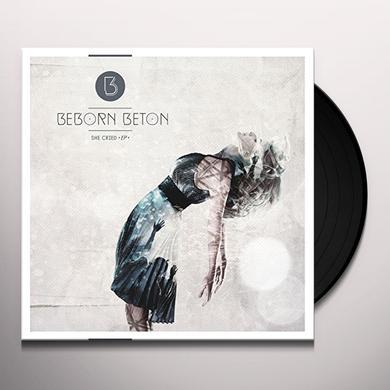 Beborn Beton SHE CRIED Vinyl Record