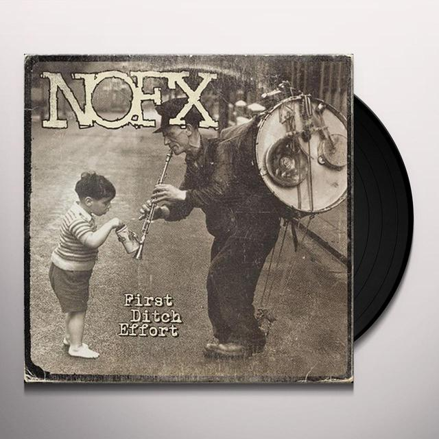 Nofx FIRST DITCH EFFORT Vinyl Record