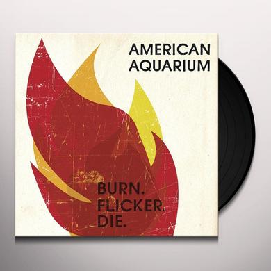 American Aquarium BURN.FLICKER.DIE Vinyl Record