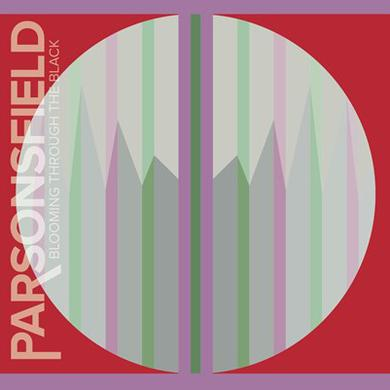 PARSONSFIELD BLOOMING THROUGH THE BLACK Vinyl Record