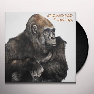 Magic Trick OTHER MAN'S BLUES Vinyl Record