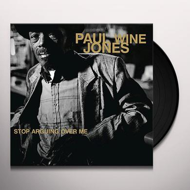 Paul Wine Jones STOP ARGUING OVE ME Vinyl Record