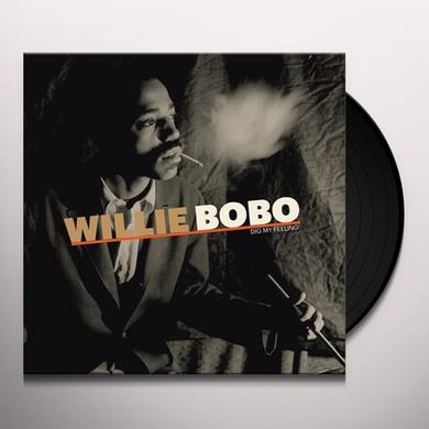 Willie Bobo DIG MY FEELING Vinyl Record