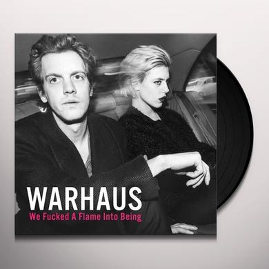 WARHAUS WE FUCKED A FLAME INTO BEING Vinyl Record